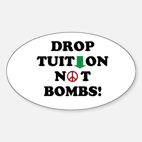 Drop Tuition 8/23/11 Decal