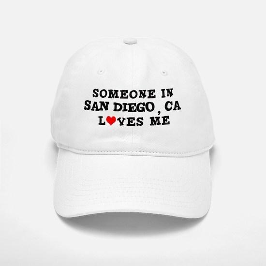 Someone in San Diego Baseball Baseball Cap