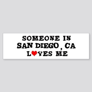 Someone in San Diego Bumper Sticker