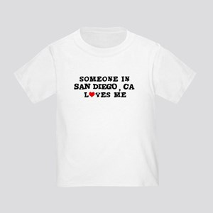 Someone in San Diego Toddler T-Shirt