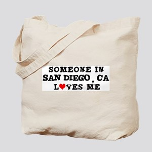Someone in San Diego Tote Bag