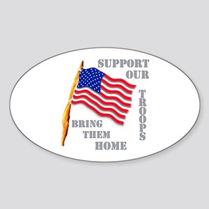 Support Our Troops Bring Them Home Sticker (Oval)