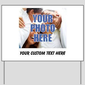 Custom Photo and Text Yard Sign