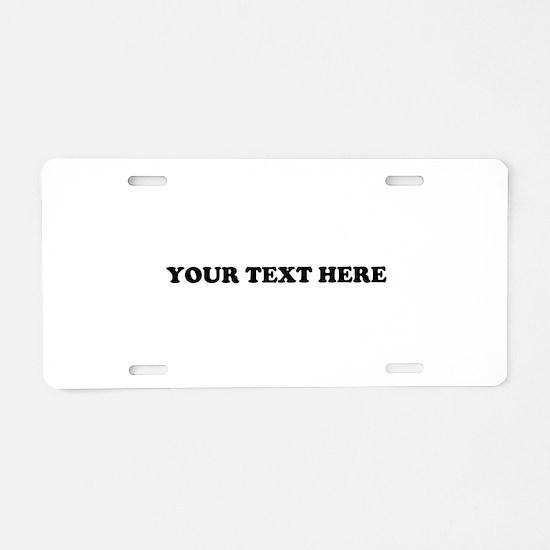 Custom Text Aluminum License Plate