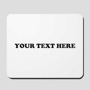 Custom Text Mousepad