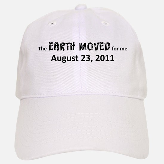 Earth Moved for Me Baseball Baseball Cap