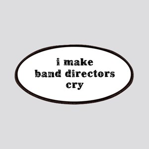 I Make Band Directors Cry Patches