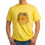 Jesus liberal? Yellow T-Shirt