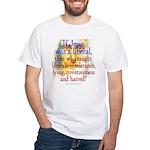 Jesus liberal? White T-Shirt