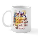 Jesus Liberal? Mug