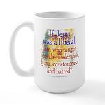 Jesus Liberal? Large Mug
