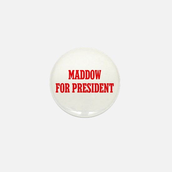 Maddow for President Mini Button