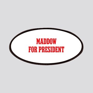Maddow for President Patches