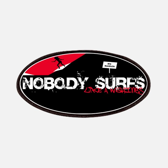 Nobody Surfs Like a Wahine Patches