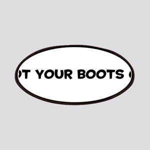 Got Your Boots On Patches