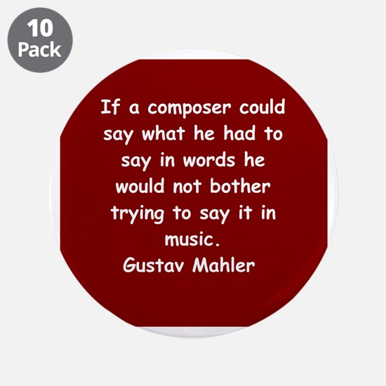 """Gustav Mahler 3.5"""" Button (10 pack)"""