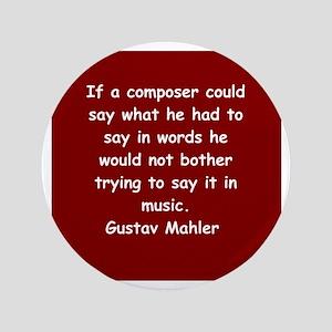 """Gustav Mahler 3.5"""" Button"""