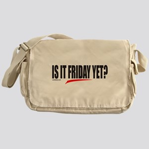 IS IT FRIDAY YET? Messenger Bag
