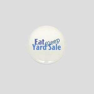 Eat Sleep Yard Sale Mini Button
