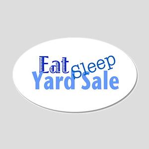 Eat Sleep Yard Sale 22x14 Oval Wall Peel