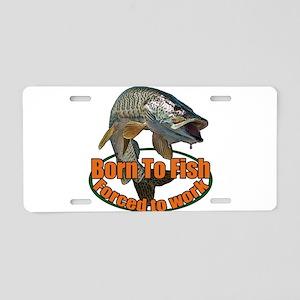Born to fish Aluminum License Plate