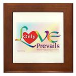 Only Love Prevails Framed Tile