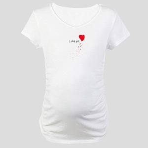 Love Ya Maternity T-Shirt