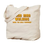 Bachelor - Dead Man Walking Tote Bag