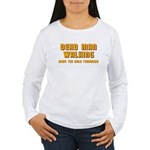 Bachelor - Dead Man Walking Women's Long Sleeve T-