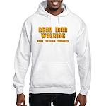 Bachelor - Dead Man Walking Hooded Sweatshirt