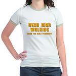 Bachelor - Dead Man Walking Jr. Ringer T-Shirt