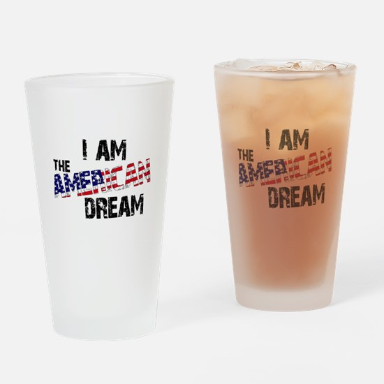 I Am The American Dream Drinking Glass
