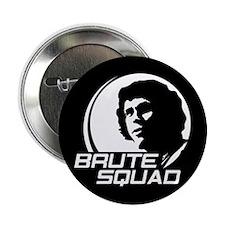 """Princess Bride Brute Squad 2.25"""" Button"""