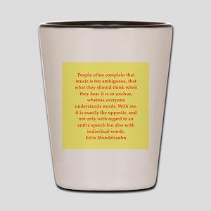 Felix Mendelssohn quotes Shot Glass