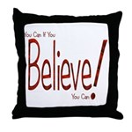 Believe! (Red) Throw Pillow