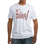 Believe! (Red) Fitted T-Shirt