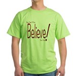 Believe! (Red) Green T-Shirt