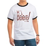 Believe! (Red) Ringer T