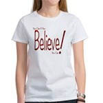 Believe! (Red) Women's T-Shirt