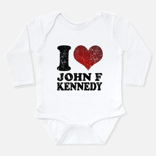 I love John F Kennedy Long Sleeve Infant Bodysuit