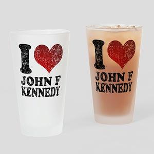 I love John F Kennedy Drinking Glass
