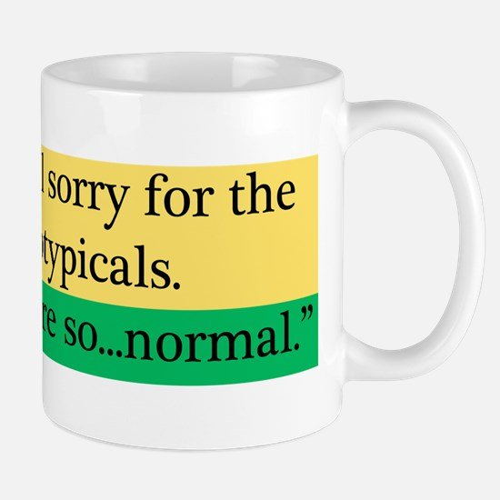 Neurotypicals Mug
