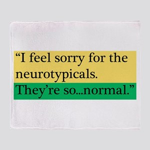 Neurotypicals Throw Blanket