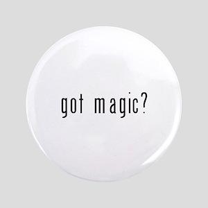 """got magic? 3.5"""" Button"""