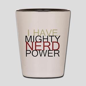 MIGHTY NERD POWER Shot Glass
