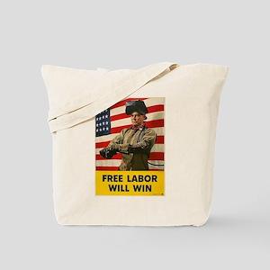 Free Labor Will Win Tote Bag