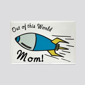 Out of this World Mom! Rectangle Magnet