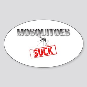 Mosquitoes SUCK funny graphic Sticker (Oval)