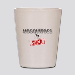 Mosquitoes SUCK funny graphic Shot Glass
