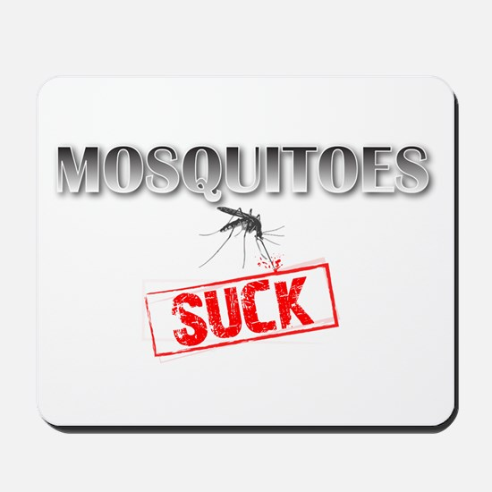 Mosquitoes SUCK funny graphic Mousepad